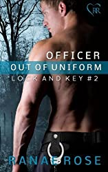 Officer out of Uniform (Lock and Key) (Volume 2) by Ranae Rose (2014-09-19)