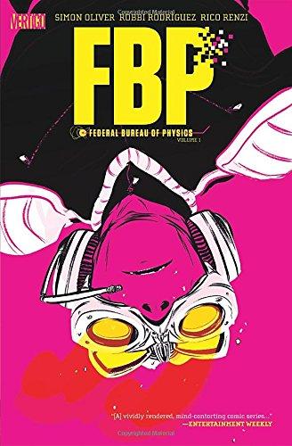 FBP Federal Bureau of Physics TP Vol 1 The Paradigm Shift
