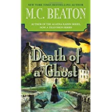 Death of a Ghost (A Hamish Macbeth Mystery, Band 32)