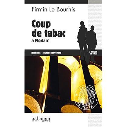 Coup de tabac à Morlaix: Un polar russo-breton (Enquêtes en série t. 6)