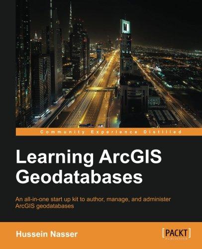 Learning ArcGIS Geodatabase por Hussein Nasser