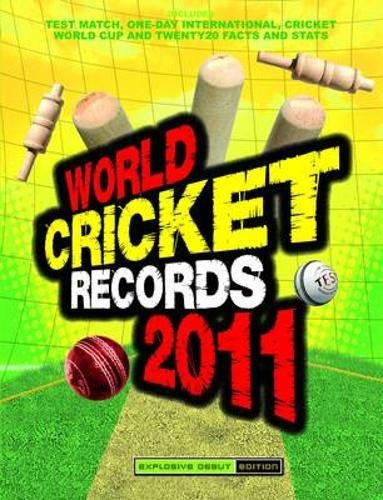 World Cricket Records 2011 2011 por Chris Hawkes