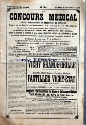 CONCOURS MEDICAL (LE) [No 44] du 03/11/1900 - SEANCES PREPARATOIRES - LA LEVURE DE BIERE DANS LA VARIOLE - DES INJECTIONS MERCURIELLES INSOLUBLES - LA LIMITATION DES CLIENTELES