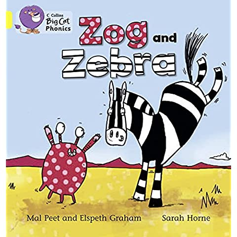 Collins Big Cat Phonics – ZOG AND ZEBRA: Band 03/Yellow