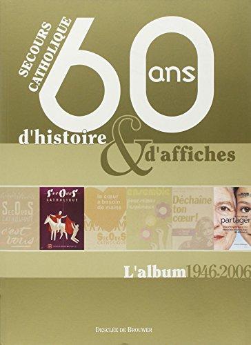 Secours Catholique : 60 ans d'histoire & d'affiches