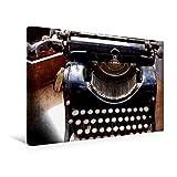 Premium Textil-Leinwand 45 cm x 30 cm quer, Alte Schreibmaschine | Wandbild, Bild auf Keilrahmen, Fertigbild auf echter Leinwand, Leinwanddruck: Nostalgisches Bild alter Bürotechnik (CALVENDO Hobbys)