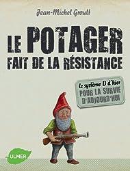 Le potager fait de la résistance