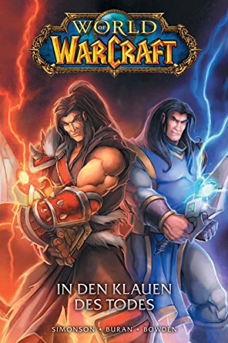 World of Warcraft - Graphic Novel: Bd. 2: In den Klauen des Todes