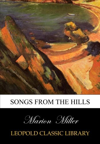 Songs from the hills