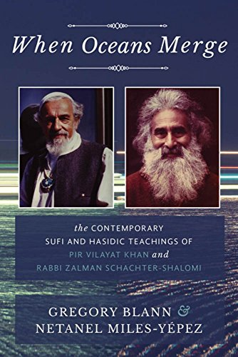 Price comparison product image When Oceans Merge: The Contemporary Sufi and Hasidic Teachings of Pir Vilayat Khan and Rabbi Zalman Schachter-Shalomi