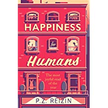 Happiness for Humans: 'Very clever and great fun' - bestselling author Kate Eberlen