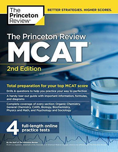 The Princeton Review MCAT, 2nd Edition: Total Preparation for Your Top MCAT Score (Graduate School Test Preparation) (Princeton Mcat Prep)
