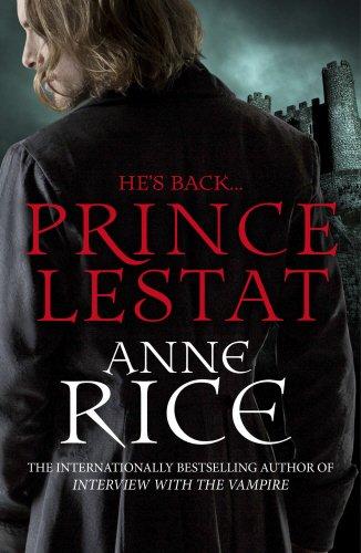Prince Lestat: The Vampire Chronicles 11 (Hunger Games Halloween)