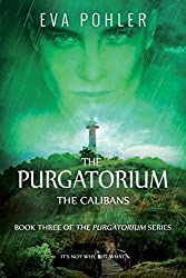The Calibans (The Purgatorium Series Book 3) (English Edition)
