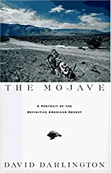 The Mojave: A Portrait of the Definitive American Desert by David Darlington (1996-05-23)