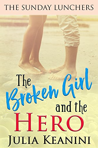 Descargar Torrents En Castellano The Broken Girl and the Hero (The Sunday Lunchers Book 5) Como Bajar PDF Gratis