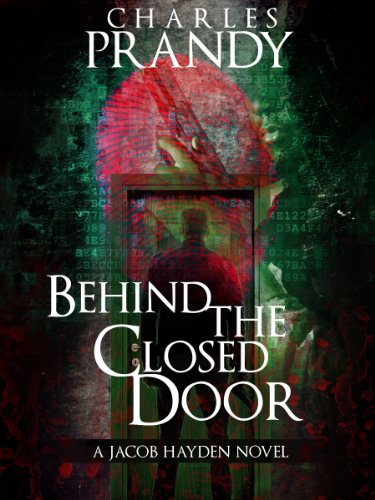 Behind the Closed Door: A Detective Series of Crime and Suspense Thrillers (The Jacob Hayden Series Book 2)