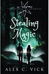 Stealing Magic: Volume 1 (The Legacy of Androva) Paperback