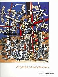 Varieties of Modernism (Art of the Twentieth Century)