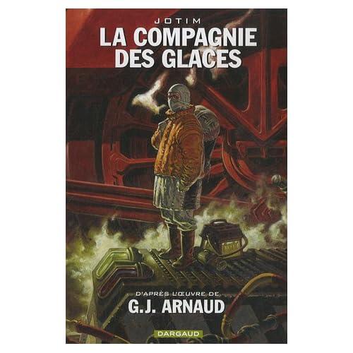 La Compagnie des Glaces - Intégrales - tome 1 - Cie des glaces - Intégrale Cycle 1