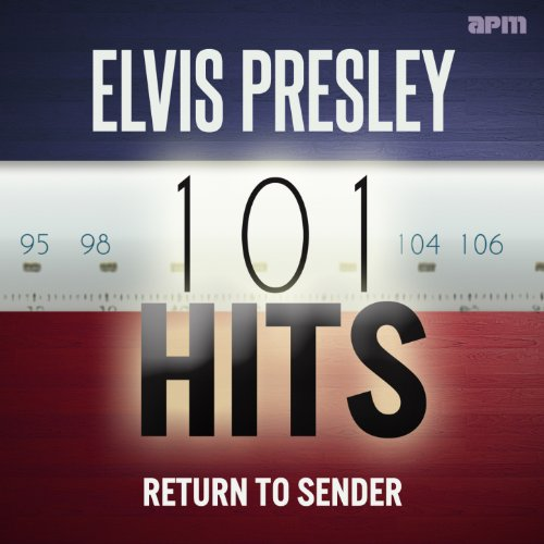 Elvis Presley: 101 Hits - Return to Sender