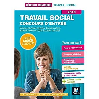 Réussite Concours Travail social Concours d'entrée 2019- ASS, ES, EJE, ME, TISF Préparation Complète