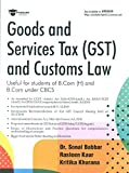 GOODS AND SERVICES TAX (GST) AND CUSTOMS LAW
