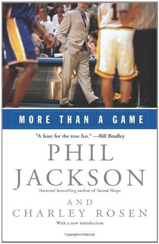 More Than a Game by Jackson, Phil, Rosen, Charley (2002) Paperback