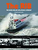 Best Rib Boats - The RIB: The Rigid-hulled Inflatable Lifeboat Review