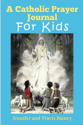 A-Catholic-Prayer-Journal-for-Kids-Great-Gift-for-First-Communion-Easter-Christmas-Birthdays-and-Homeschool