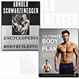 Ultimate Body Transformation Plan and Modern Bodybuilding Collection 2 Books Bundle (Your Ultimate Body Transformation Plan: Get into the best shape of your life - in just 12 weeks,The New Encyclopedia of Modern Bodybuilding: The Bible of Bodybuilding, Fully Updated and Revised)
