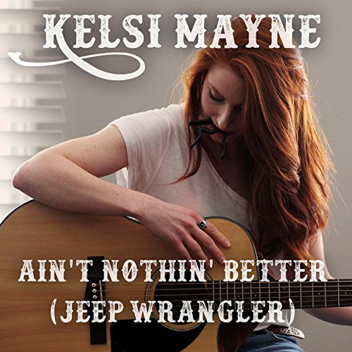 aint-nothin-better-jeep-wrangler