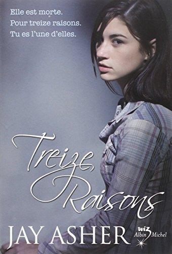 Treize Raisons - Thirteen reasons why (Français)