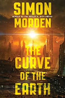 The Curve of the Earth (Samuil Petrovitch Novels Book 4) by [Morden, Simon]
