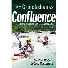 Confluence: Beyond the River with Siseko Ntondini (English Edition)