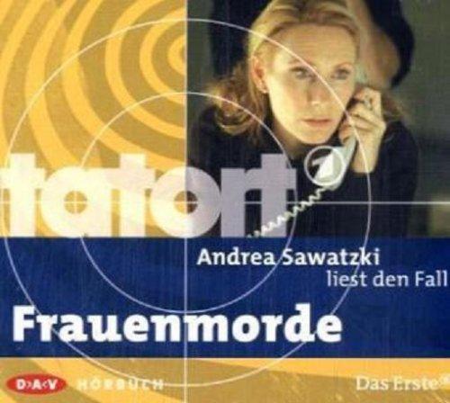 Andrea Sawatzki liest Frauenmorde (Tatort-Hörbuch)