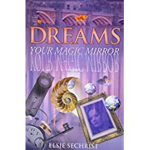 Dreams: Your Magic Mirror: With Interpretations of Edgar Cayce