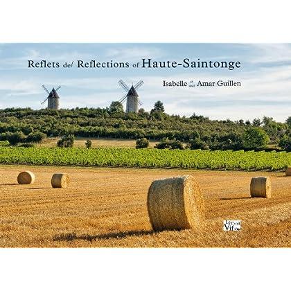 Reflets de Haute-Saintonge/Reflections of Haute-Saintonge