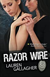 Razor Wire by Lauren Gallagher (2014-07-23)