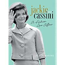 Jackie and Cassini: A Fashion Love Affair (English Edition)
