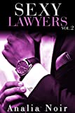 sexy lawyers vol 2 roman adulte ?rotique suspense thriller bad boy alpha male milliardaires