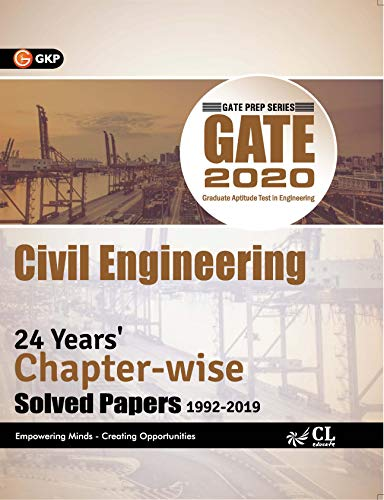 GATE 2020 : Civil Engineering - 24 Years' Chapter-Wise Solved papers (1992-2019)