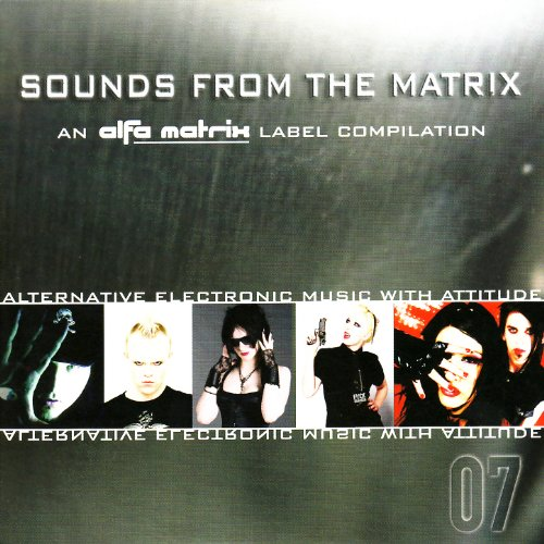 Sounds From the Matrix 007 [Explicit]