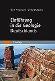 Einführung in die Geologie Deutschlands - Dierk Henningsen