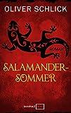 'Salamandersommer' von Oliver Schlick