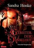 Gebieter der Dunkelheit: Erotischer Vampirroman