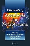 #5: Essentials of Anesthesia for Neurotrauma