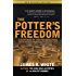 The Potter's Freedom: A Defense of the Reformation and a Rebuttal To Norman Geisler's Chosen But Free