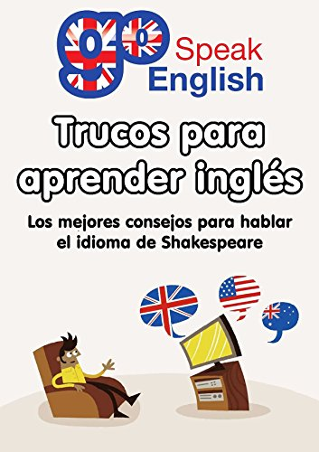 [EPUB] Trucos para aprender inglés: deja de estudiar y comienza a hablar el idioma de shakespeare