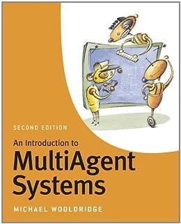 An Introduction to MultiAgent Systems par [Wooldridge, Michael]